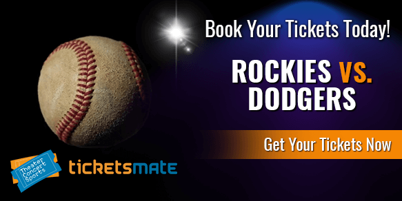 Rockies Vs LA Dodgers Tickets