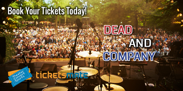 Dead and Company Tickets