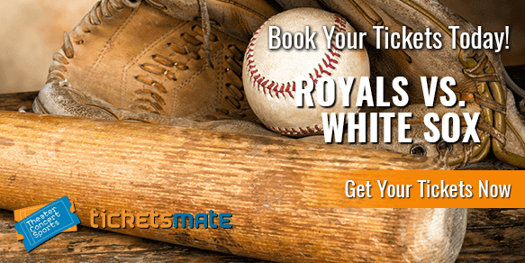 Kansas City Royals Vs Chicago White Sox Tickets