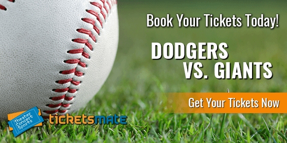 LA Dodgers Vs SF Giants Tickets